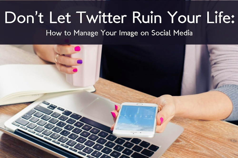 How to Manage Your Image on Social Media