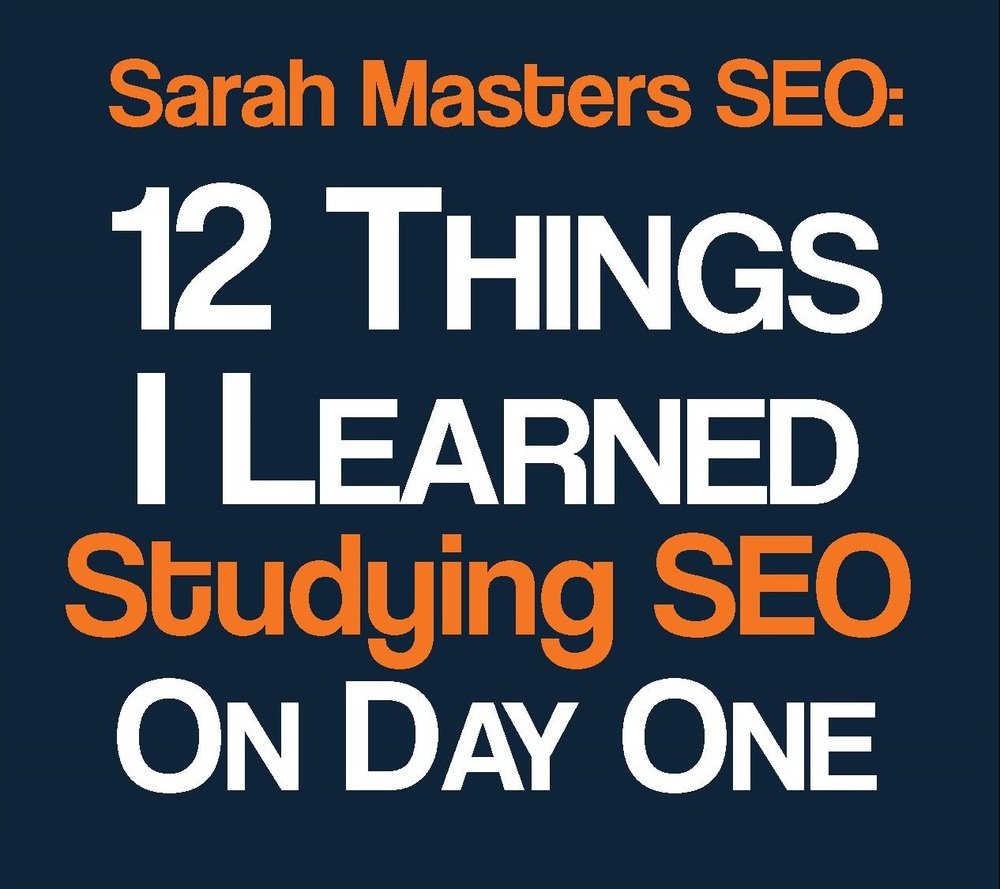 Sarah Masters SEO Day One