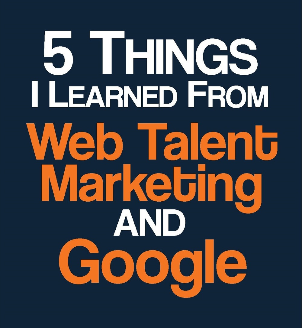 Web Talent Marketing and Google