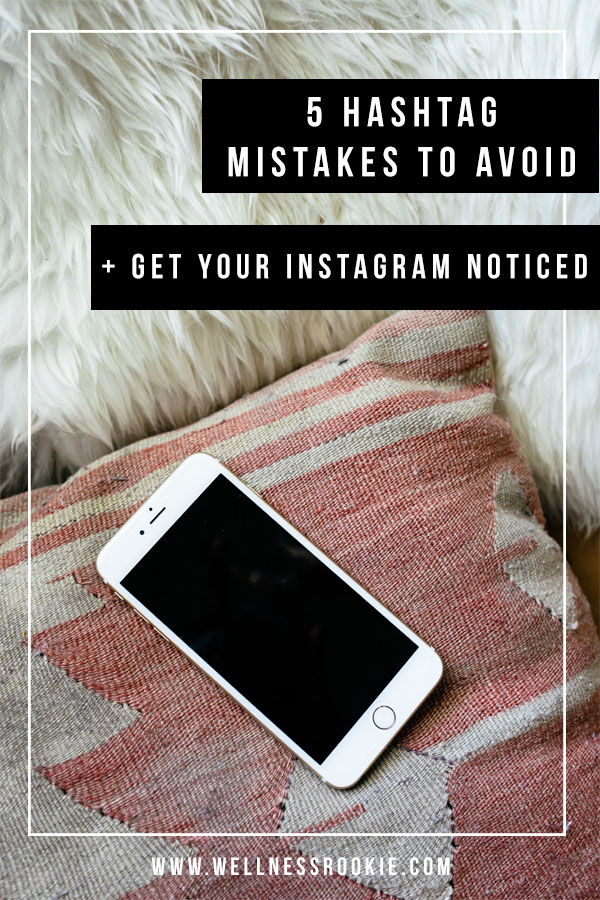 Avoid these hashtag mistakes and finally get your Instagram noticed, gain more followers, and build your online community