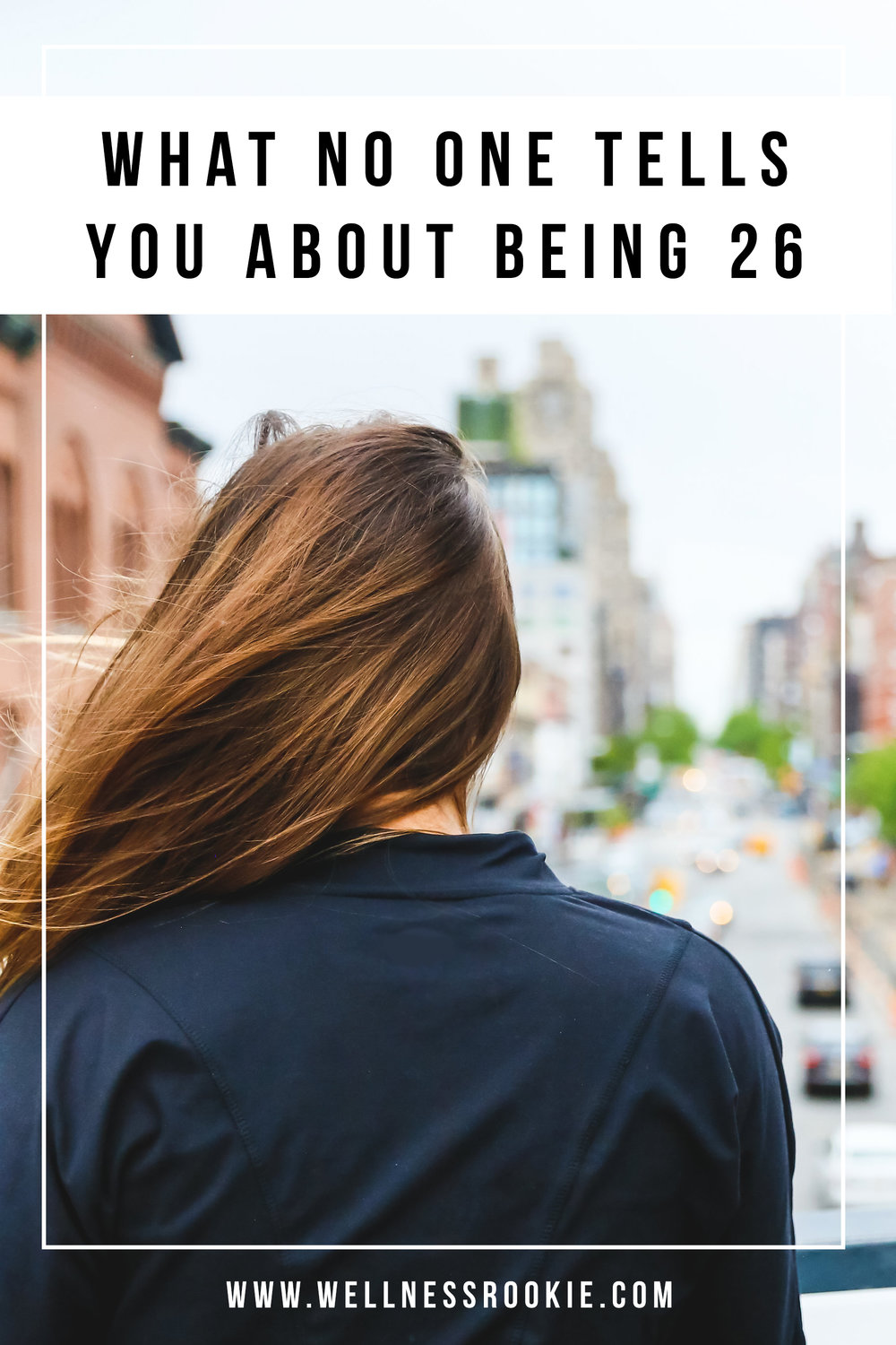 advice for turning 26