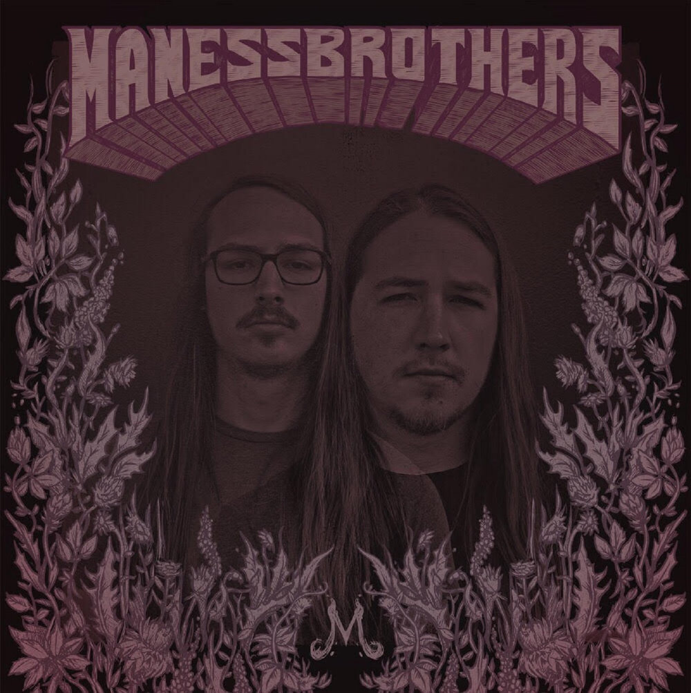 The Maness Brothers