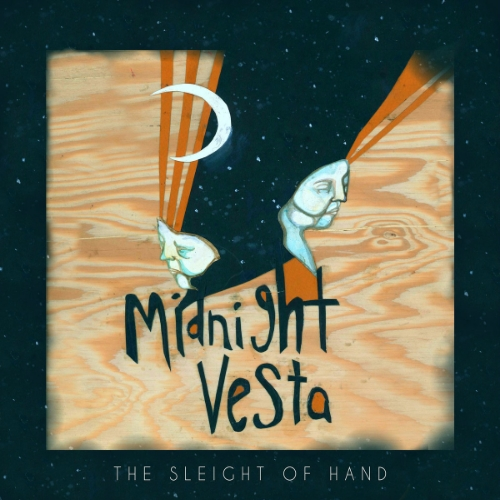 The Sleight Of Hand - Midnight Vesta