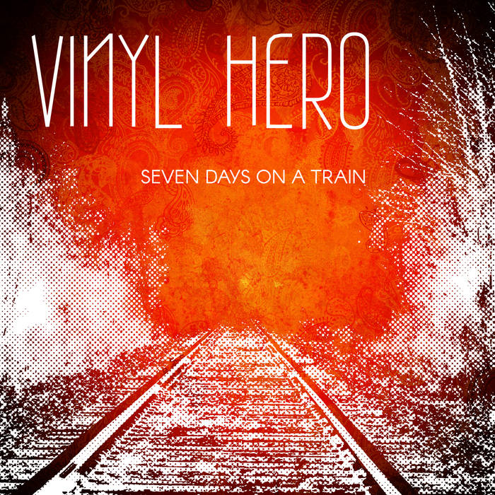 Seven Day On A Train - Vinyl Hero
