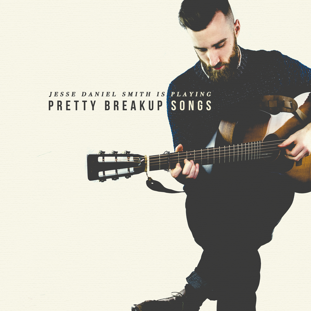 Pretty Breakup Songs - Jesse Daniel Smith