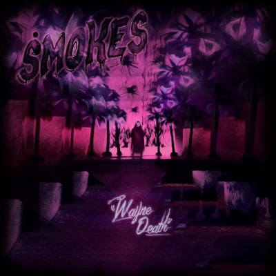 Smokes - Wayne Death LP