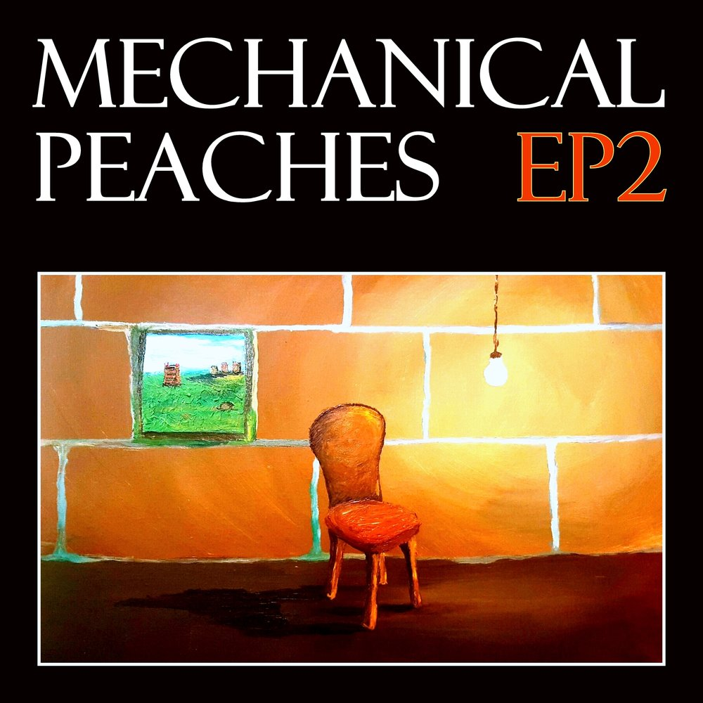 MechPeachesEP2_Cover_v4.jpg