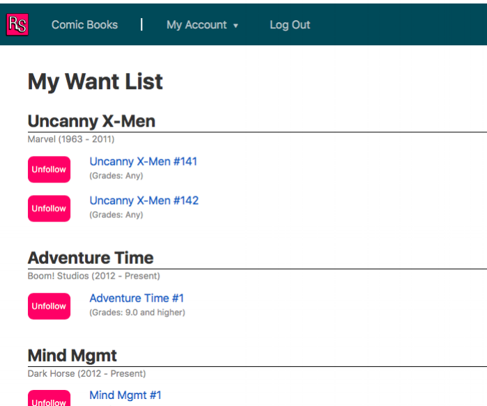 Manage Your Want List - Your Relic Scout account tracks all the issues you want to add to your collection. Be sure to keep your want list up to date, so you don't miss that once-in-a-lifetime opportunity.You can also view your Activity Feed, which displays the day you followed and un-followed issues, so you can watch your progress.