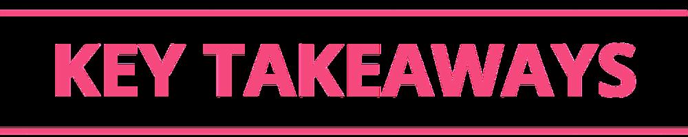 Key Takeaways.png