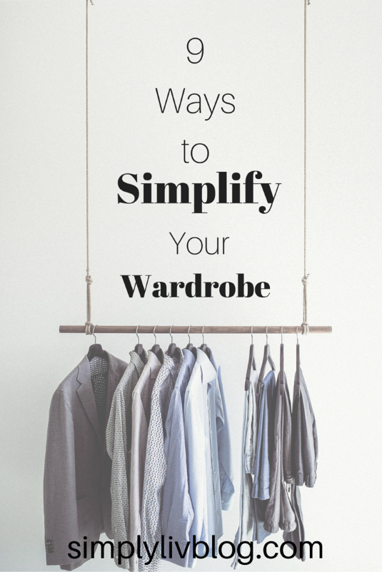 9-ways-to-simplify-your-wardrobe.jpeg