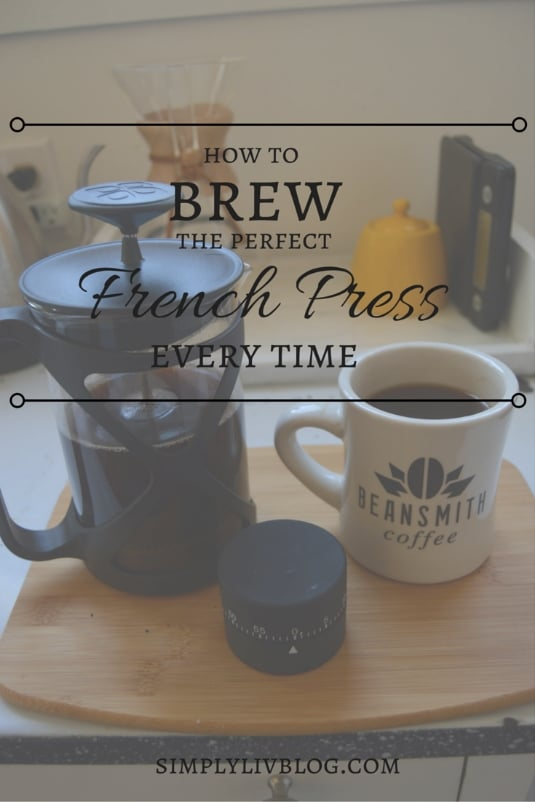 how-to-brew-French-Press-Simply-Liv.jpeg