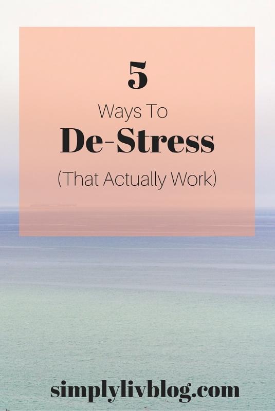 5-ways-to-destress-that-actually-work.jpeg