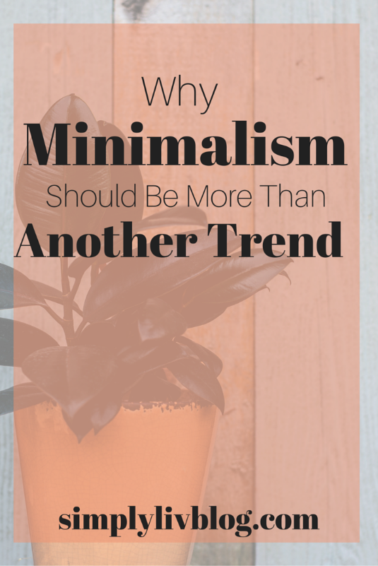 minimalism-should-be-more-than-another-trend.jpeg