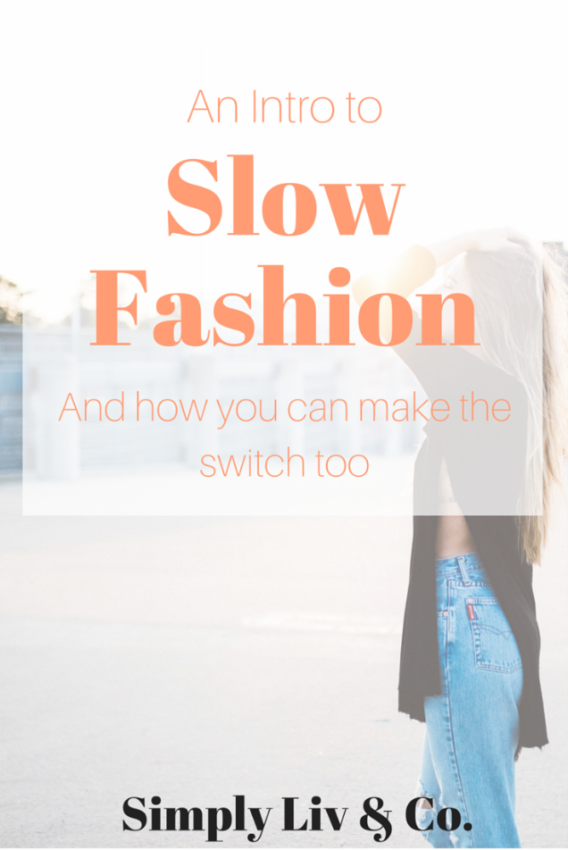 an-intro-to-slow-fashion.jpeg