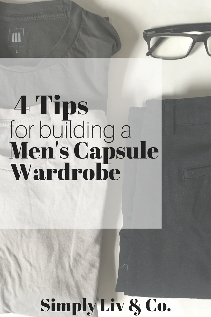 Capsule wardrobes aren't just for the ladies. Here are four tips for getting started building a men's capsule wardrobe.