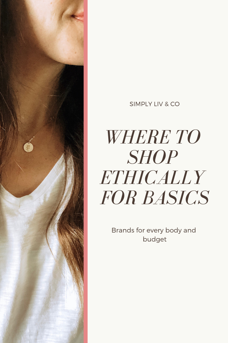 Basics are the cornerstone of a well-rounded wardrobe. Make sure they're made to last when you buy from these ethical and sustainable brands.