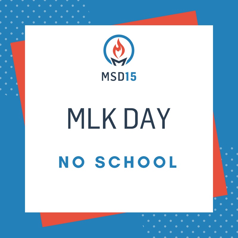 Martin Luther King Day No School Marquardt District 15