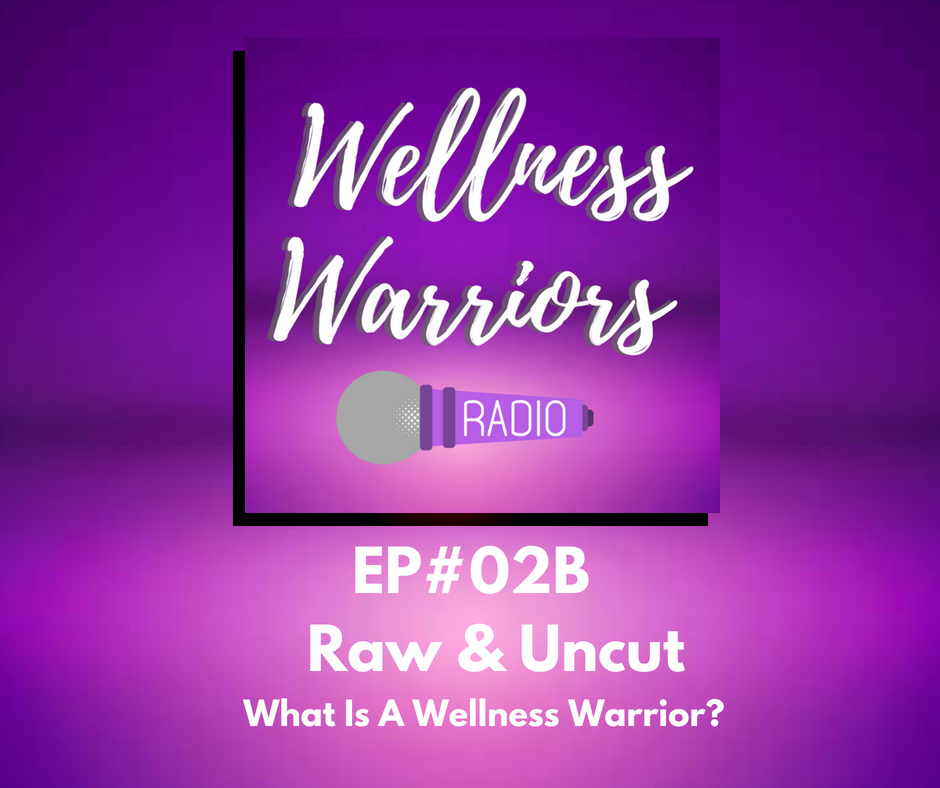 What is a Wellness Warrior?