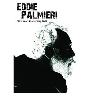 eddie palmieri 50th year anniversary