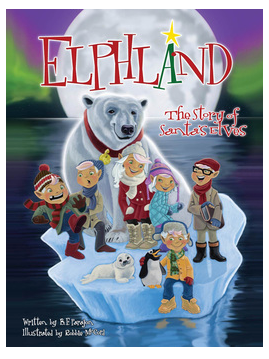 Elphland Elves The Story of Santa's Elves