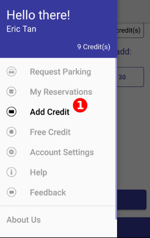 "Begin by OPENING THE MENU AND SELECTING (1) ""Add Credit"""
