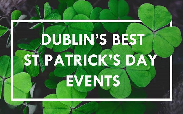 Feeling a bit overwhelmed with all the things to do in Dublin this Paddy's day? We've narrowed down our favourite events in this week's blog! Link in the description bar 🍀  #eventprofs #stpatricksday  #Dublin #ireland #irish #events