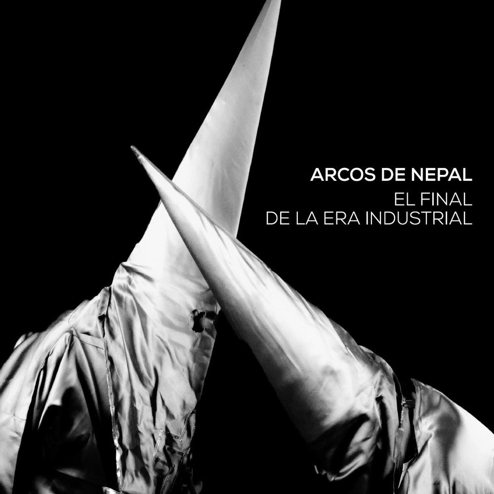 006 Arcos de Nepal El Final de la Era Industrial