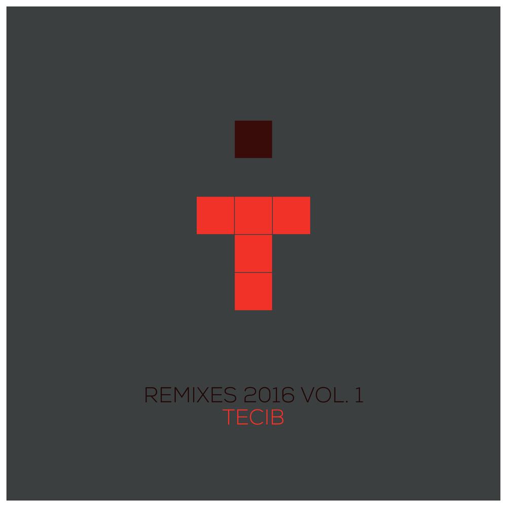 Tecib_017 Remixes 2016 Vol. 1.jpg