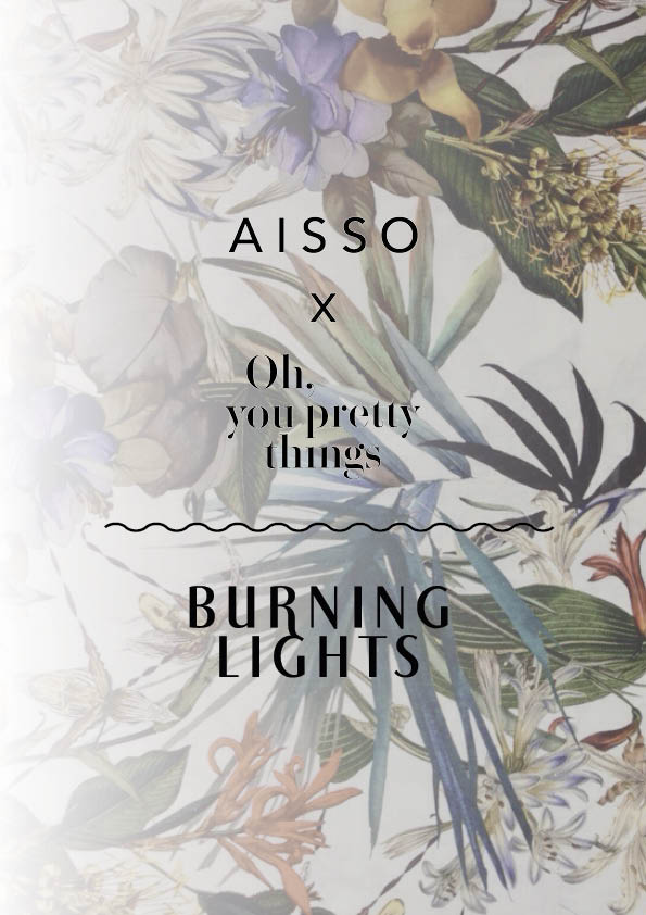AISSO_ohyouprettythings_burninglights