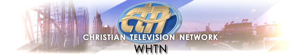 WHTN | Christian Television Network
