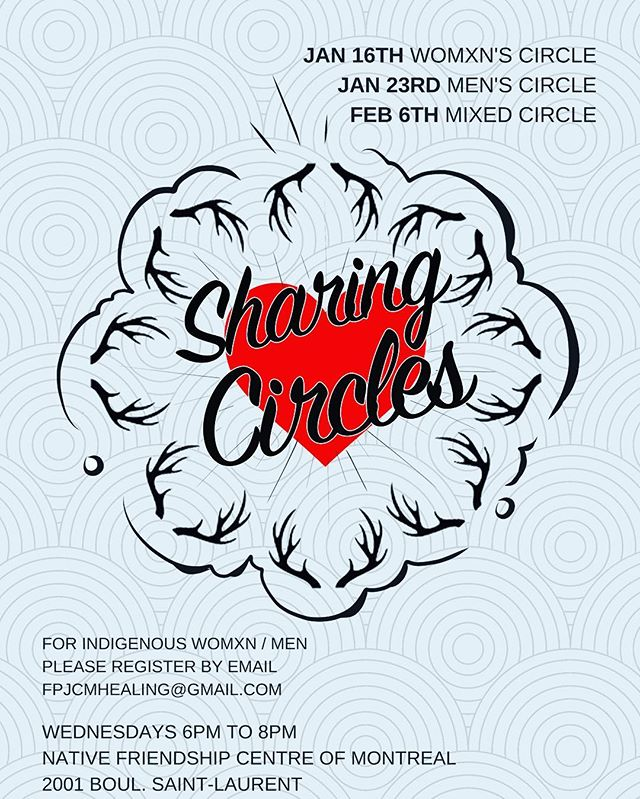 We are excited to be partnering with the First Peoples Justice Centre of Montreal and offering these upcoming circles. Upcoming circle ⭕️ Wednesday Jan 16 from 6-8pm with @jessicabarudin for self-identifying Indigenous womxn
