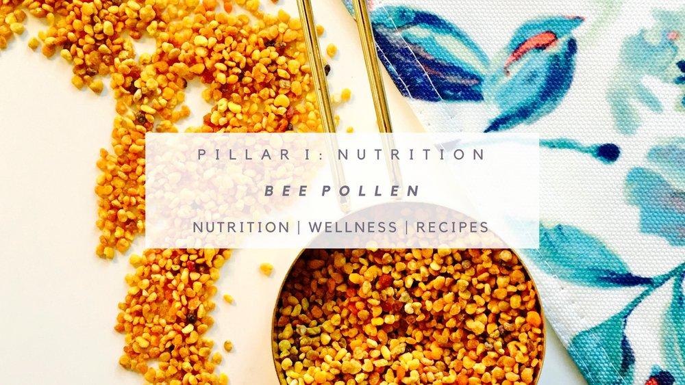 PILLAR_1_NUTRITION_BEE_POLLEN_CURATED_HEALTH_COACH