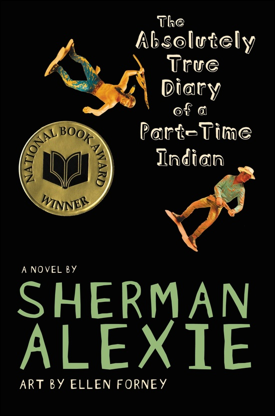 The Absolute Diary of a Part Time Indian by Sherman Alexie