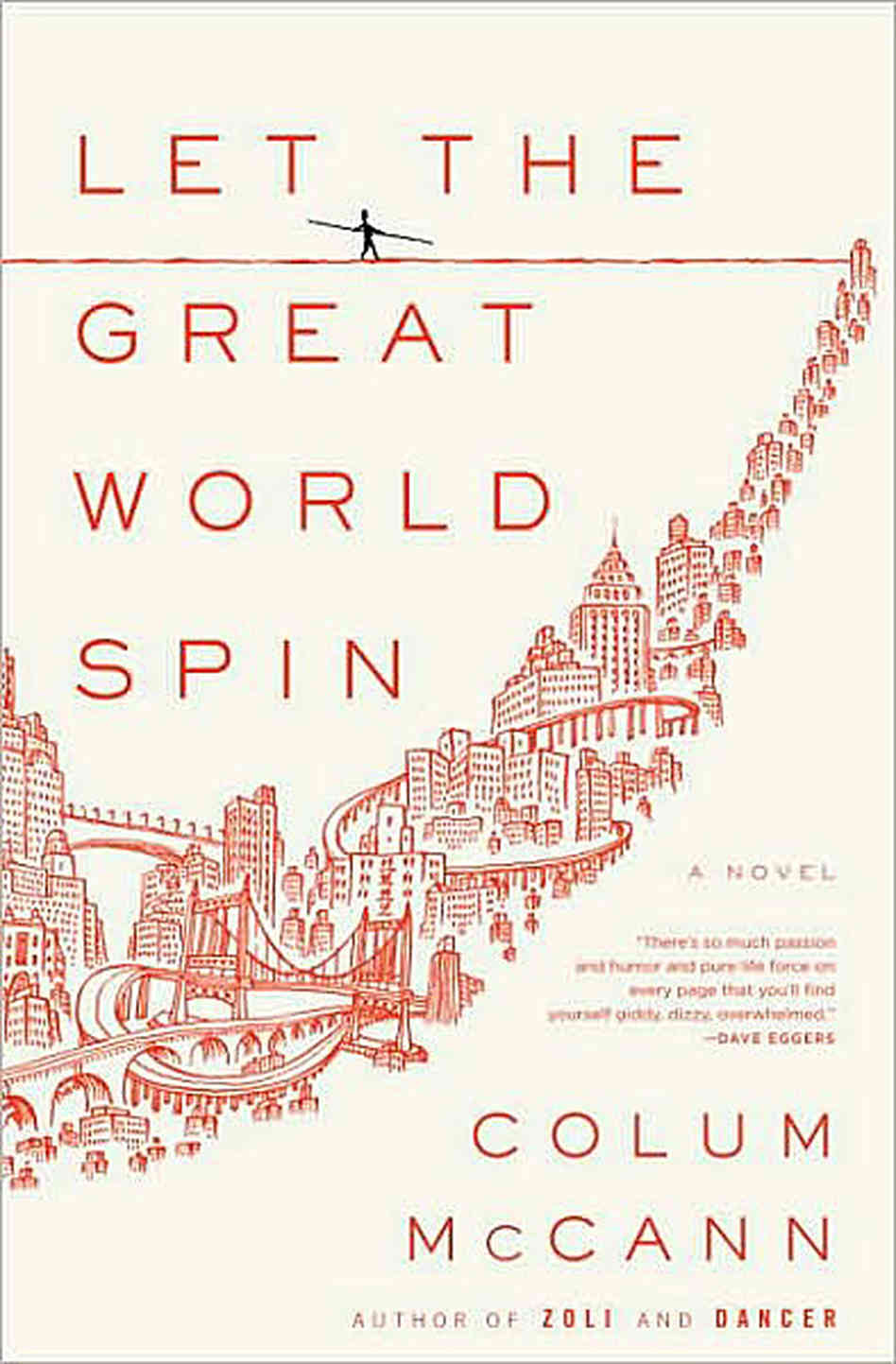 Let the Great World Spin by Colum McCann