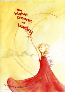 The Higher Power of Lucky by Sharon Patron