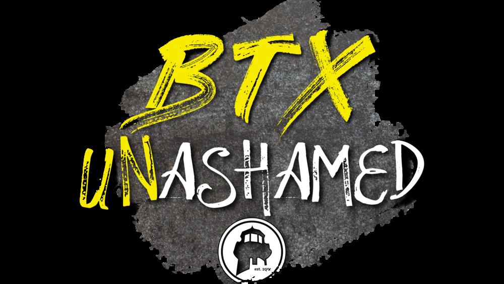 BTX Unashamed.png