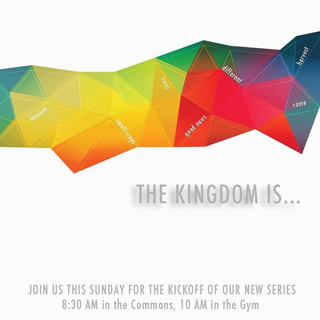 The Kingdom is.... Starts this Sunday, September 13th! Join us at Cross of Christ!
