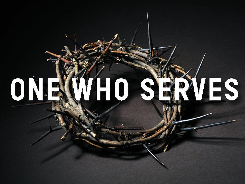 One Who Serves.jpg