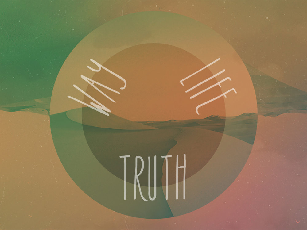 WAY TRUTH LIFE series.jpg