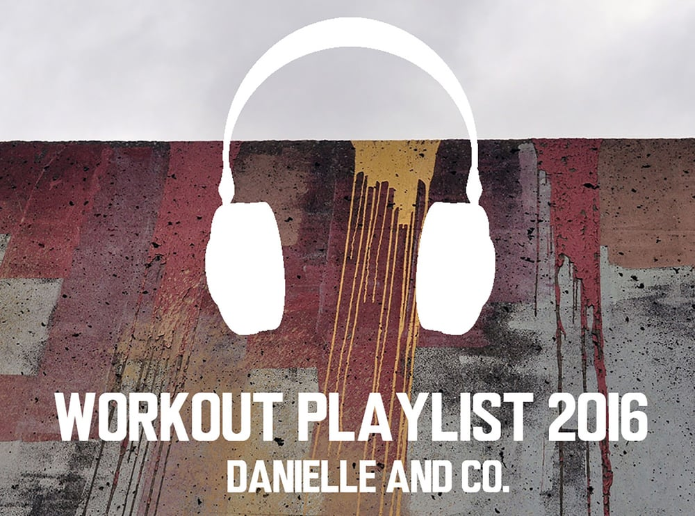Workout Playlist 2016: 25 Song Suggestions for the New Year from danielleandco.com. Inspire your fitness and exercise goals for 2016 with this music!