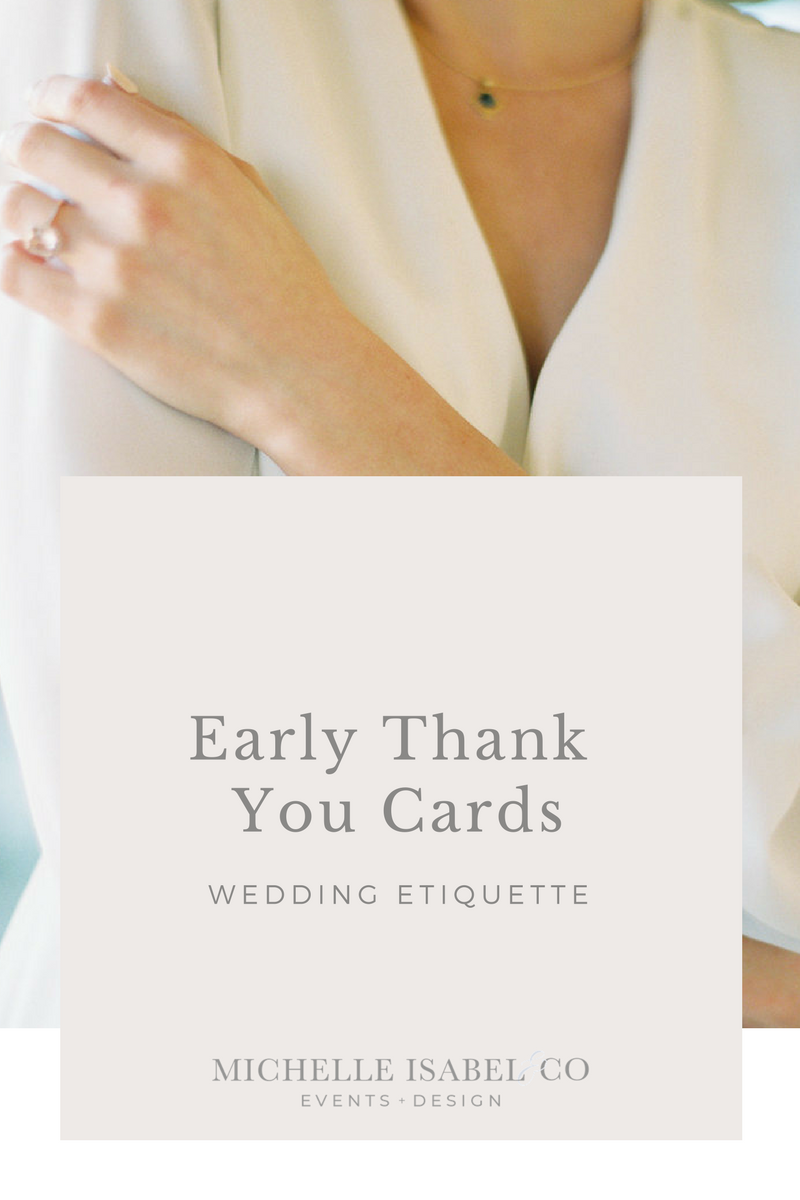 Wedding Thank You Etiquette.Etiquette Early Wedding Gifts And Thank You Notes Michelle Isabel