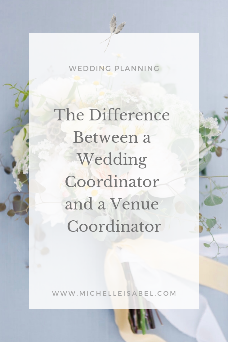 Wedding Coordinator versus Venue Coordinator