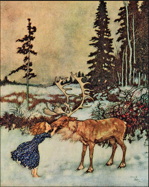 Edmund Dulac - Gerda and the Reindeer - I think she was having a day with a white mark.  I always have loved the surprise on the Reindeer's face - maybe it's him that's having the day!