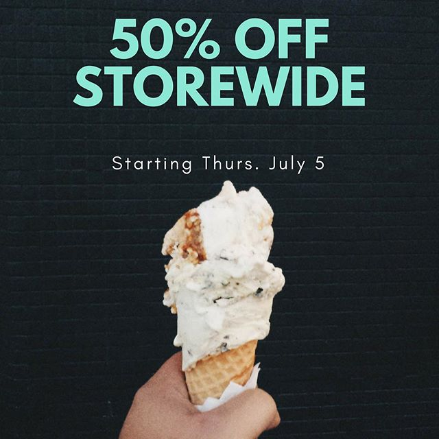 50% off everything! Starting today! We're open 12pm-5pm!
