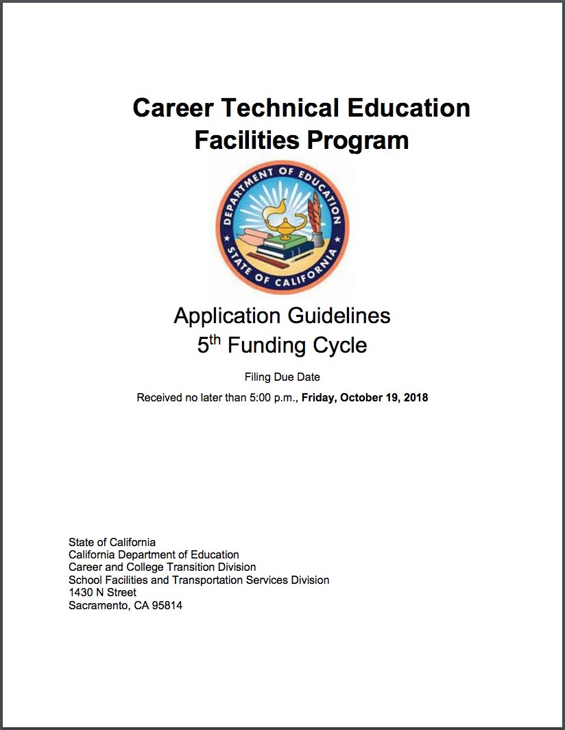 Next Funding Cycle - The 4th CTE Funding Cycle ($125 million) closed in February 2018. Over 300 applications were received by CDE with only 176 applications receiving passing scores. The 5th funding cycle is now open with applications due to CDE by October 19, 2018.