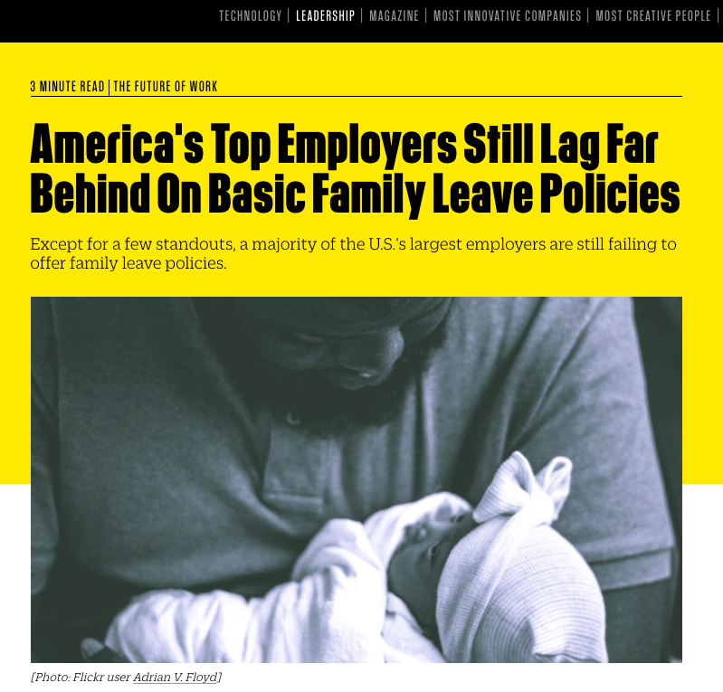 America's Top Employers still lag far behind on basic family leave policies   (Fast Company)