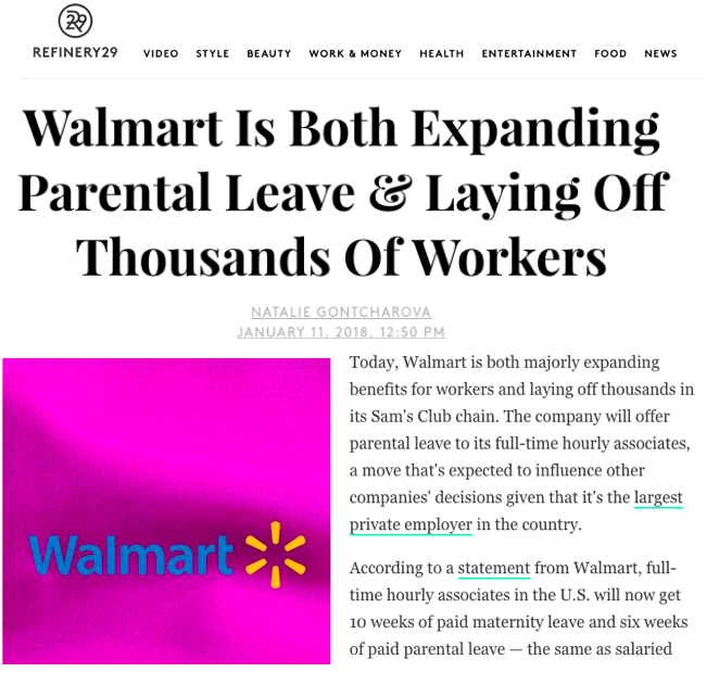 - Walmart Is Both Expanding Parental Leave & Laying Off Thoursands Of Workers (Refinery29)