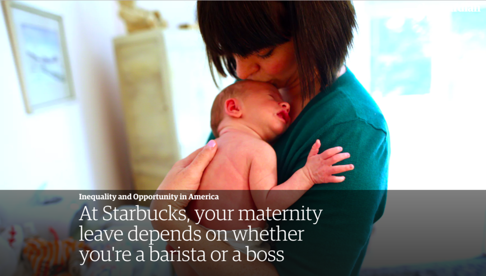- At Starbucks, your maternity leave depends on whether you're a barista or a boss (Guardian)