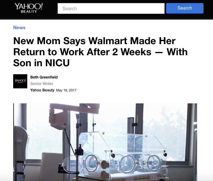 - New Mom Says Walmart Made Her Return to Work After 2 Weeks — With Son in NICU (Yahoo)