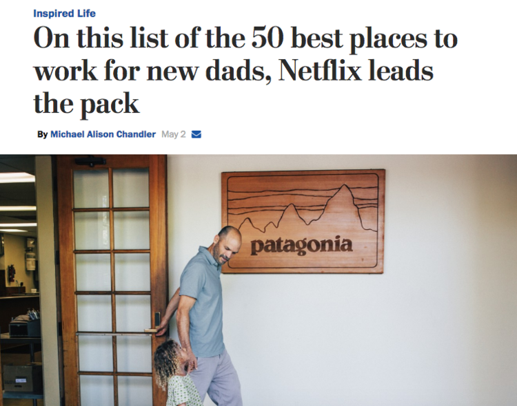 - On this list of the 50 best places to work for new dads, Netflix leads the pack (Washington Post)